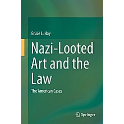 Nazi-Looted Art and the Law. Bruce Hay  - Buch