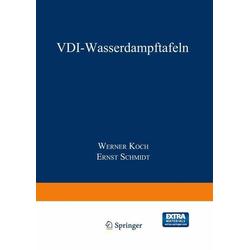VDI-Wasserdampftafeln: eBook von Werner Koch