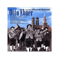 Otto Ebner - Und Seine Münchner Blasmusik (CD)