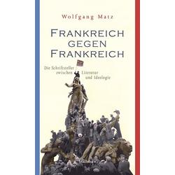 Frankreich gegen Frankreich: Buch von Wolfgang Matz