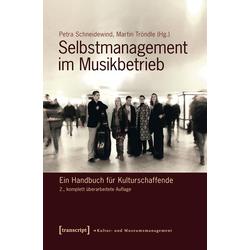 Selbstmanagement im Musikbetrieb: eBook von