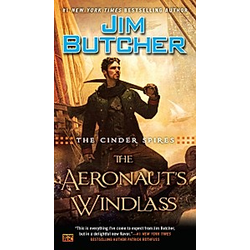The Cinder Spires  The Aeronaut's Windlass. Jim Butcher  - Buch