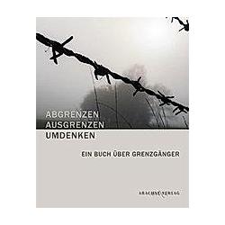 ABGRENZEN - AUSGRENZEN - UMDENKEN - Buch