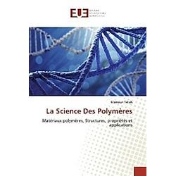La Science Des Polymères. Mamoun Fellah  - Buch