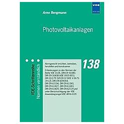 Photovoltaikanlagen. Arno Bergmann  - Buch
