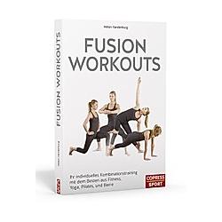 Fusion Workouts. Helen Vanderburg  - Buch