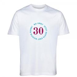 """T- Shirt Standard zum 30.Geburtstag """"30- Na und?"""""""