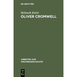 Oliver Cromwell als Buch von Helmuth Kittel