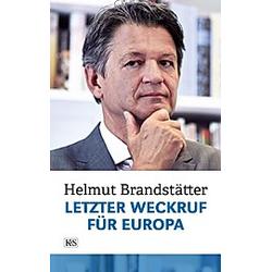 Letzter Weckruf für Europa