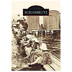Scharbeutz. Kersten Jungk  - Buch