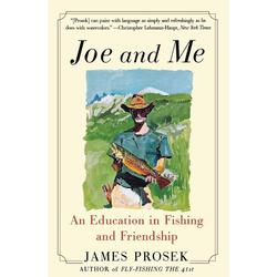 Joe and Me als Taschenbuch von James Prosek