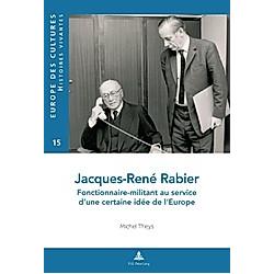 Jacques-René Rabier. Michel Theys  - Buch