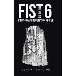 Fist Number 6 als Buch von Dean Whittington