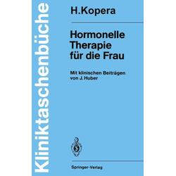 Hormonelle Therapie für die Frau: eBook von Hans Kopera