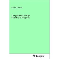 Die geheime Heilige Schrift der Skopzen als Buch von