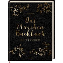 Das Märchen-Backbuch als Buch von Christin Geweke