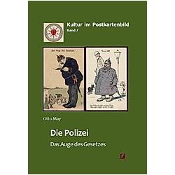 Die Polizei - Das Auge des Gesetzes - Buch