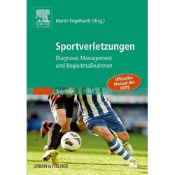 Sportverletzungen - GOTS Manual: Buch von