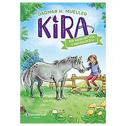 Ein Riesenstück Ponyglück / Kira Bd.1. Dagmar H. Mueller  - Buch