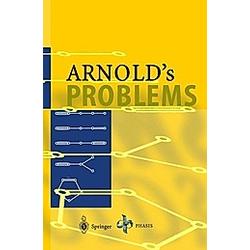Arnold's Problems. Vladimir I. Arnold  - Buch