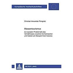 Massentourismus. Christian Pongratz  - Buch