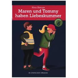 Maren und Tommy haben Liebeskummer: Buch von Nina Skauge