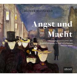 Angst und Macht als Hörbuch CD von Rainer Mausfeld