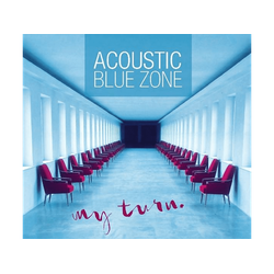 Acoustic Blue Zone - My Turn (CD)