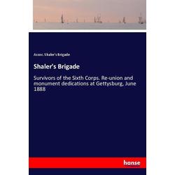 Shaler's Brigade als Buch von Assoc. Shaler's Brigade