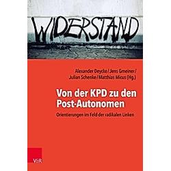 Von der KPD zu den Post-Autonomen - Buch