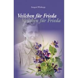 Veilchen für Frieda als Buch von Irmgard Wittkopp