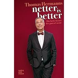 Netter is better. Thomas Hermanns  - Buch
