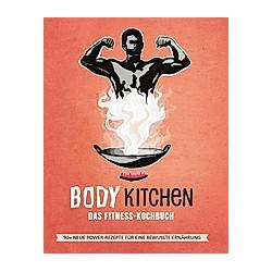 Body Kitchen - Das Fitness Kochbuch