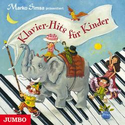 Klavier-Hits für Kinder als Hörbuch CD von Marko Simsa