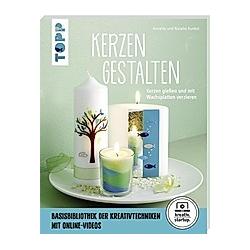 Kerzen gestalten. Natalie Kunkel  Annette Kunkel  - Buch