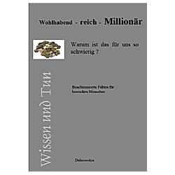 Wohlhabend - reich - Millionär