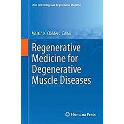 Regenerative Medicine for Degenerative Muscle Diseases - Buch