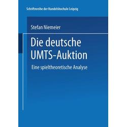 Die deutsche UMTS-Auktion als Buch von Stefan Niemeier