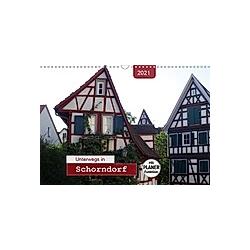 Unterwegs in Schorndorf (Wandkalender 2021 DIN A3 quer)