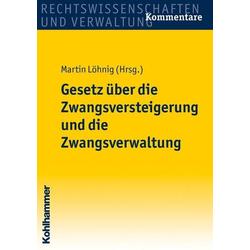 Gesetz über die Zwangsversteigerung und die Zwangsverwaltung als Buch von