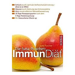 Die Jutta-Poschet-Immun Diät. Jutta Poschet  - Buch