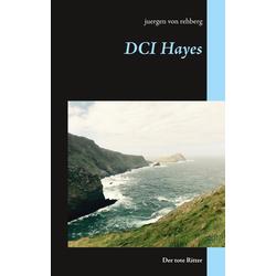 DCI Hayes als Buch von Juergen von Rehberg/ juergen von rehberg