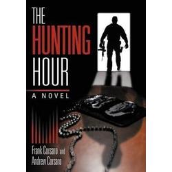 The Hunting Hour als Buch von Frank Corsaro