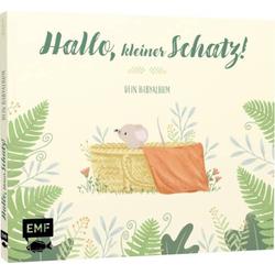 Hallo, kleiner Schatz! Dein Babyalbum