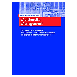 Multimedia-Management. Rene Hans  Frank Keuper  - Buch