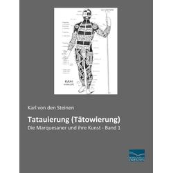 Tatauierung (Tätowierung) als Buch von Karl von den Steinen