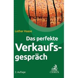 Das perfekte Verkaufsgespräch als Buch von Lothar Haase