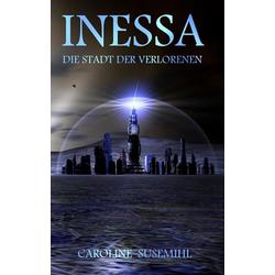 Inessa als Buch von Caroline Susemihl