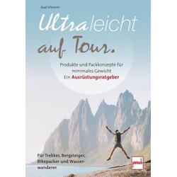 Ultraleicht auf Tour als Buch von Axel Klemm