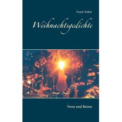Weihnachtsgedichte als Buch von Frank Weber